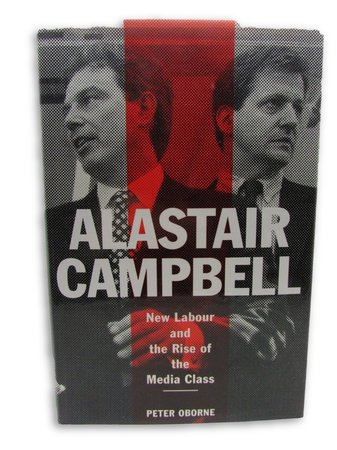 Alastair Campbell by OBORNE, Peter