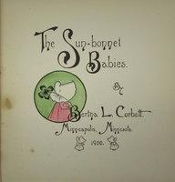The Sun Bonnet Babies by CORBETT, Bertha L.