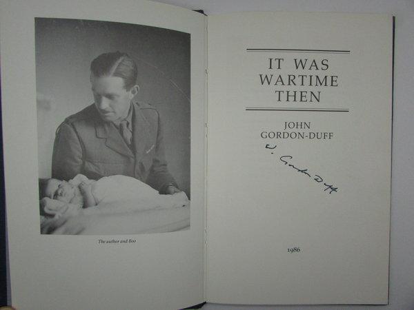 It Was Wartime Then by GORDON-DUFF, John