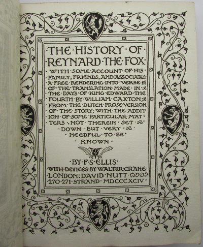 The History of Reynard the Fox. by ELLIS, F.S.
