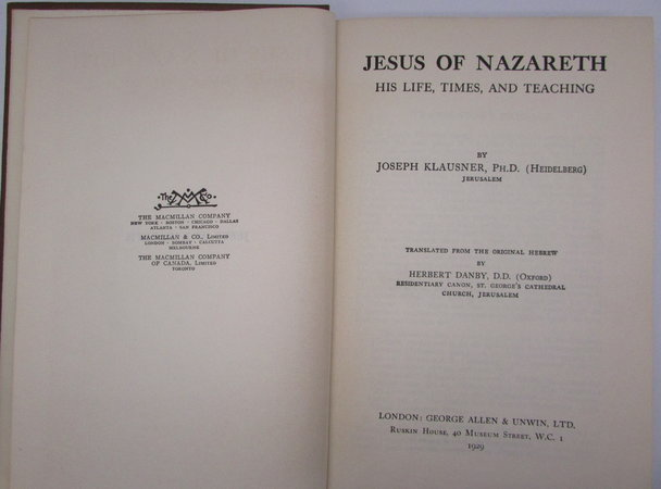 Jesus of Nazareth. His Life, Times and Teaching by KLAUSNER, Joseph