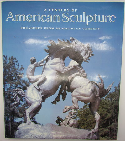 A Century of American Sculpture by HYATT MAYOR, A.