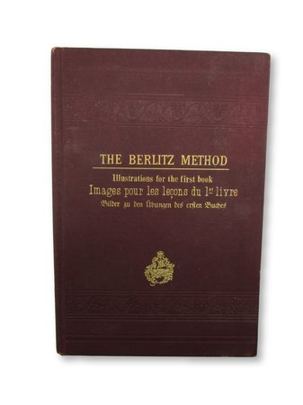 The Berlitz Method. Illustrations for the first book by BERLITZ, M.D.