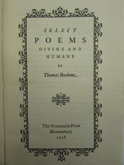 Select Poems Divine and Humane by BEEDOME, Thomas. [Francis Meynell]