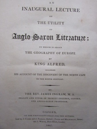 An Inaugural Lecture on the Utility of Anglo-Saxon Literature by INGRAM, Rev. James