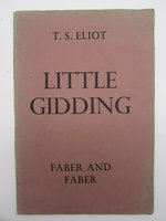 Little Gidding by ELIOT, T. S.