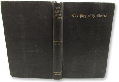 The Key of The Grave by ROBERTSON NICOLL, W.