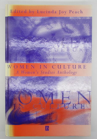 Women in Culture: A Women's Studies Anthology by PEACH, Lucinda Joy