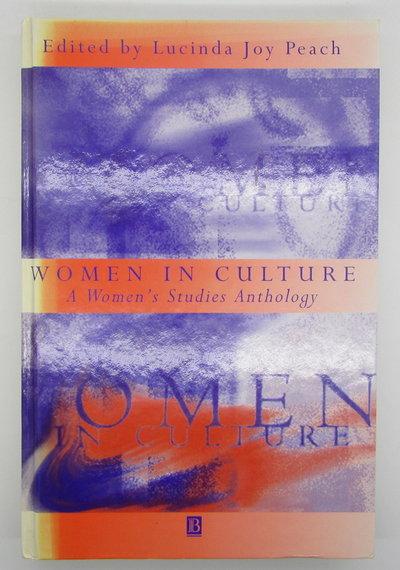 Women in Culture: A Women's Studies Anthology by PEACH, Lucinda Joy