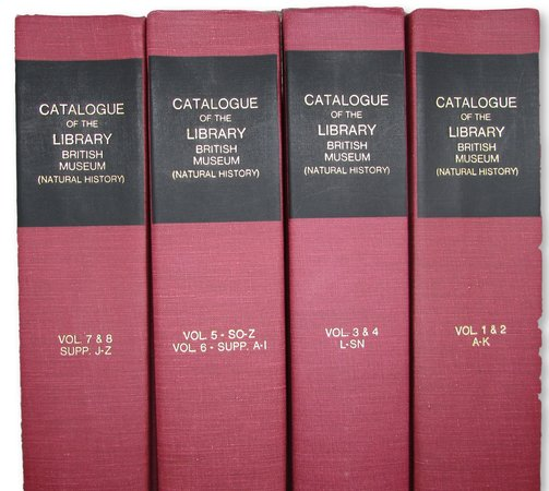 Catalogue of the Books, Manuscripts, Maps and Drawings in the British Museum ( Natural History) by BRITISH MUSEUM