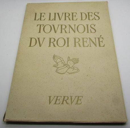 Le Livre des tournois du Roi René. Traité de la forme et devis d'un Tournoi. by VERVE / D'ANJOU, Rene