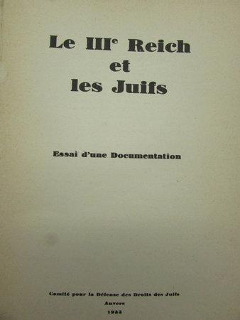 Le IIIe Reich et les Juifs by Comite pour la Defense des Droits des Juifs