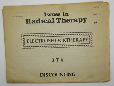 Issues in Radical Therapy :Volume II, #3, Summer 1974; by IRT Collective