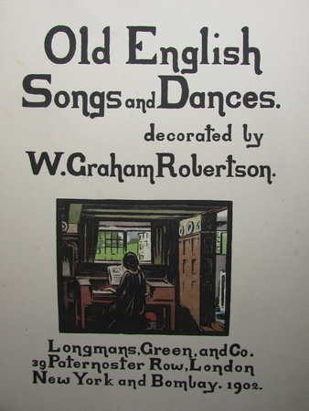 Old English Songs And Dances by GRAHAM ROBERTSON, W.