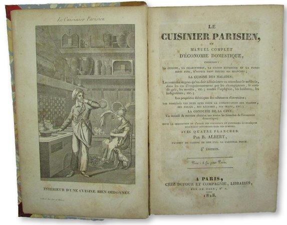 Le Cuisinier Parisien, ou manuel complet d'économie domestique, by ALBERT, B.
