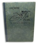 Anemone Pearl: The Tale of a Mermaid's Tail by ALLEN, Marian