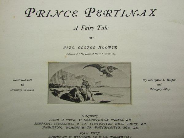 Prince Pertinax. A fairy tale. by HOOPER, Mrs. [Jane Margaret Winnard]