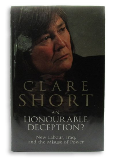 An Honourable Deception? by SHORT, Clare