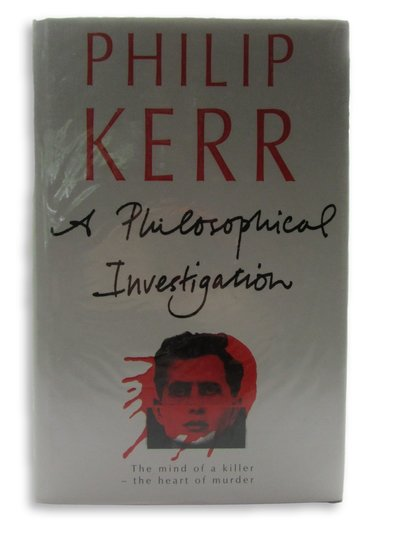 A Philosophical Investigation by KERR, Philip