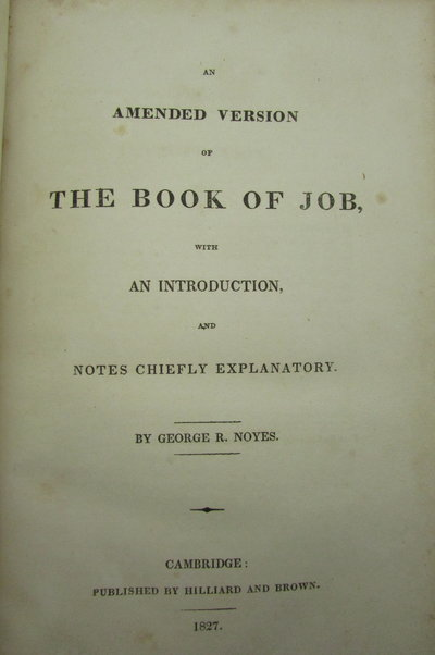 An Amended Version of The Book of Job, by NOYES, George R.