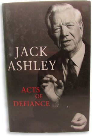 Acts of Defiance by ASHLEY, Jack