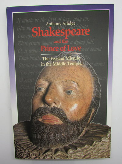 Shakespeare and the Prince of Love by ARLIDGE, Anthony