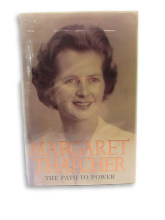 The Path to Power by THATCHER, Margaret