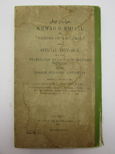 "Khwab O Khayal or ""Visions of the Past"" by PHILLOTT, Lieut.-Colonel D. C."