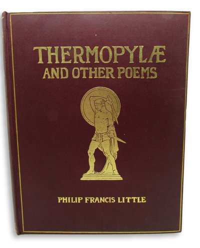 Thermopylae, and Other Poems by LITTLE, Philip Francis