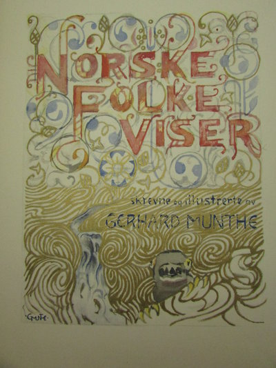 Norske Folke Viser by MUNTHE, Gerhard