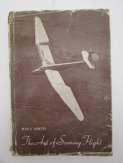 The Art of Soaring Flight by HIRTH, Wolf