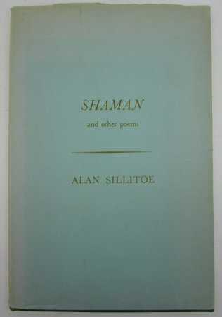 SHAMAN and other poems by SILLITOE, Alan