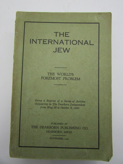 The International Jew - Complete in Four Volumes by [FORD, Henry]