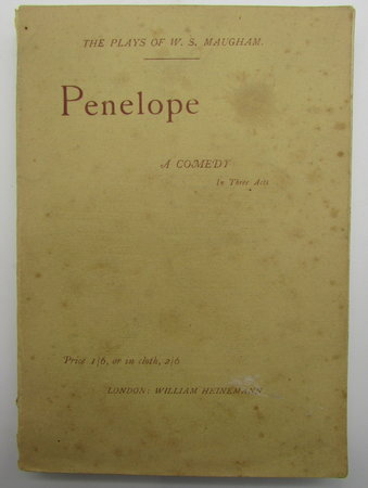 Penelope. A Comedy in Three Acts by MAUGHAM, W. S.