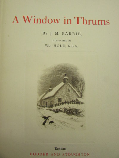 A window in Thrums by BARRIE. J.M.