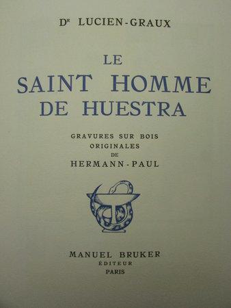 Le Saint Homme de Huestra by LUCIEN-GRAUX, Dr.