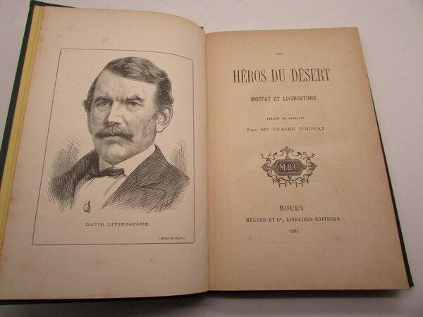 Les héros du désert: Moffat et Livingstone by D'HOUAY, Claire