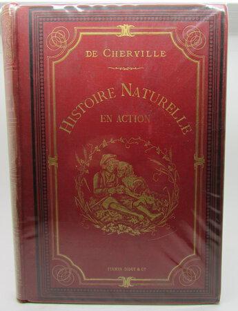 L'Histoire Naturelle en Action by CHERVILLE, Marquis de