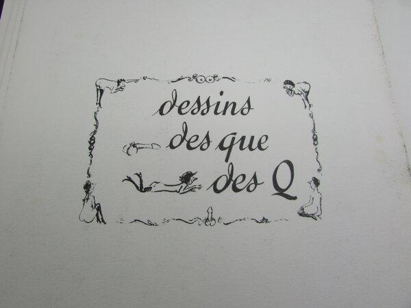 DESSINS DES QUE DES Q by TETSU ( Roger Testu )