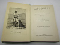 Among Cannibals. An account of four years travels in Australia and of camp life with the Aborigines of Queensland by LUMHOLTZ, Carl