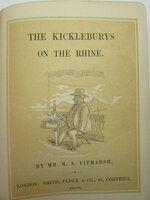 The Kickleburys on the Rhine [and] Rebecca and Rowena, A Romance upon Marriage. by TITMARSH, M.A. [Thackeray]