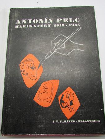 Karikatury 1919-1945 by PELC, Antonin - Filla, Emil