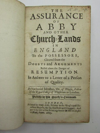 The Assurance of Abby and other Church-Lands in England to the Possessors, cleared from the Doubts and Arguments raised about the Danger of Resumption by JOHNSTON, Nathaniel