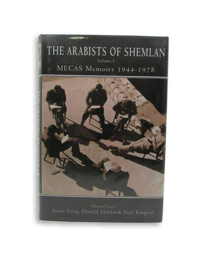 The Arabists of Shemlan Volume I by CRAIG, James / MAITLAND, Donald / TEMPEST, Paul