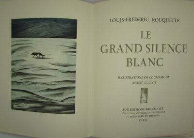 Le Grand Silence Blanc by ROUQUETTE, Louis-Frédéric