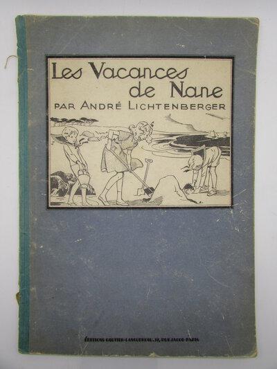 Les Vacances de Nane by LICHTENBERGER, André