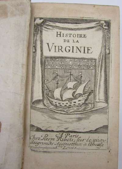 Histoire De La Virginie : Contenant, I. L'histoire Du Premier Etablissement Dans La Virginie & De Son Gouvernement Jusques-A-Present..... by [BEVERLEY, Robert].
