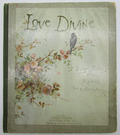Love Divine. Daily Texts and Hymns for a Month by HINES, Fred (illustrator)