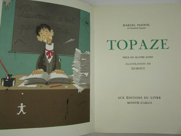 Topaze. by PAGNOL, Marcel