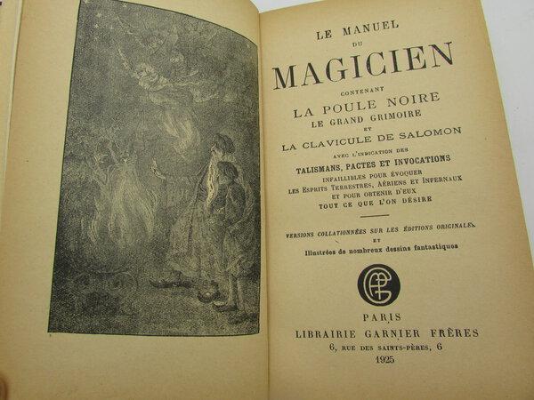 Le Manuel du Magicien, contenant la Poule Noire, le Grand Grimoire et la Clavicule de Salomon. by [DUCRET]